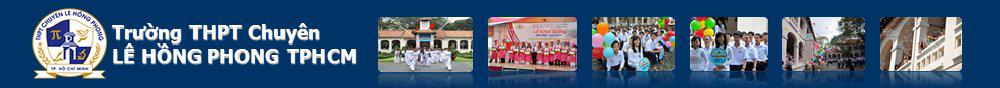 Trường THPT chuyên Lê Hồng Phong TPHCM